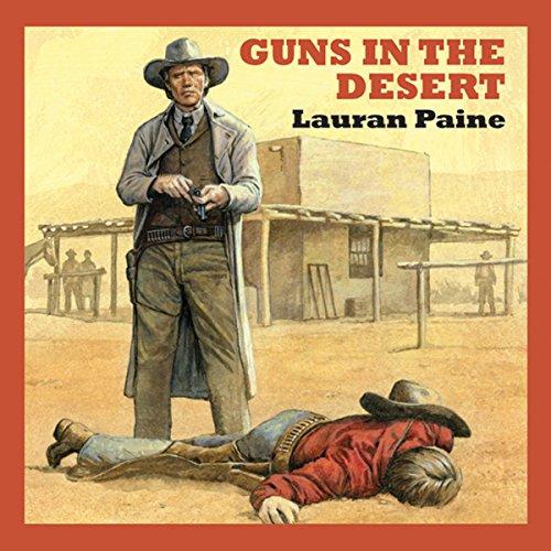 Guns in the Desert audiobook cover art