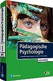 Pädagogische Psychologie (Pearson Studium - Psychologie)