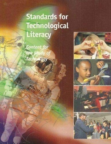 Standards For Technological Literacy Content For The Study Of Technology