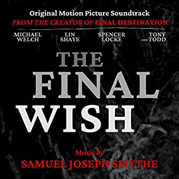 The Final Wish (Original Motion Picture Soundtrack)