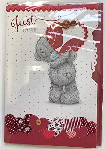 Me to You Just To Say You 're My Valentine Valentinstag Karte–Tatty Teddy
