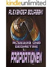 Algebra und Geometrie: Proportionen (German Edition)