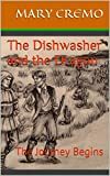 The Dishwasher and the Dragon: The Journey Begins (English Edition)