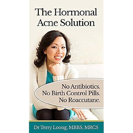 Acne treatment products The Hormonal Acne Solution: No Antibiotics. No Birth Control