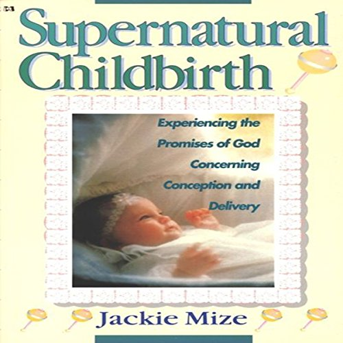 Supernatural Childbirth audiobook cover art