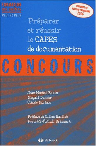 Preparer Et Reussir Le Capes De Documentation Par Jean Michel Bazin Magali Danner Claude Morizio
