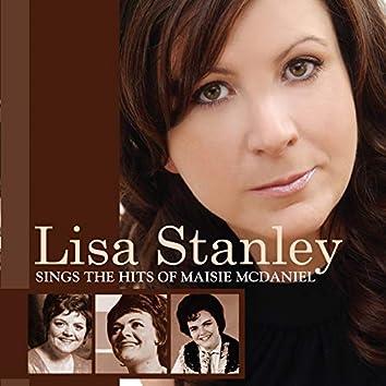 Lisa Stanley Sings the Hits of Maisie McDaniel