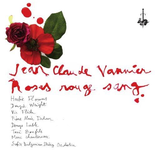 Roses Rouge Sang By Jean-Claude Vannier (2011-10-17)