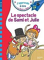 Sami et Julie CP Niveau 3 Le spectacle de Sami et Julie de Sandra Lebrun
