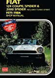 Fiat 124 Coupe/Spider & 2000 includes Turbo Spider 1971 1984 Shop Manual: 1971 1984 Shop Manual (Workshop Manual Fiat)