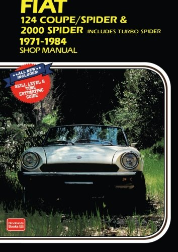 Fiat 124 Coupe/Spider & 2000 (includes Turbo Spider) 1971-1984 Shop Manual