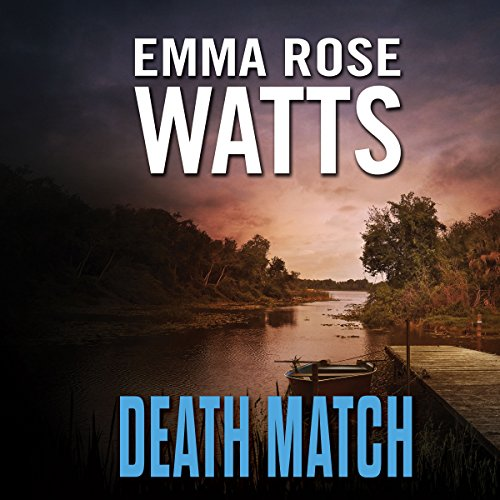 Death Match Audiobook By Emma Rose Watts cover art