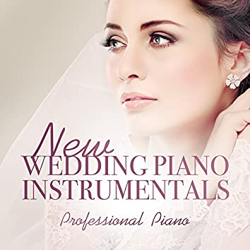 New Wedding Piano Instrumentals