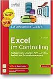 Excel im Controlling: Professionelle Lösungen für Controlling, Projekt- und Personalmanagement. Für Microsoft 365. Inklusive E-Book
