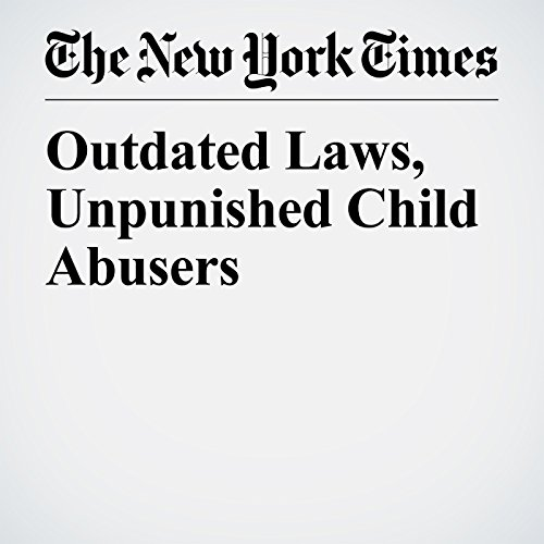 Outdated Laws, Unpunished Child Abusers copertina