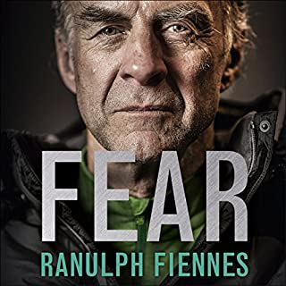 Fear     Our Ultimate Challenge              By:                                                                                                                                 Ranulph Fiennes                               Narrated by:                                                                                                                                 Ranulph Fiennes                      Length: 12 hrs and 9 mins     184 ratings     Overall 4.2