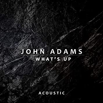 What's Up (Acoustic)