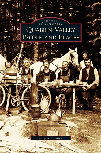 Quabbin Valley: People and Places
