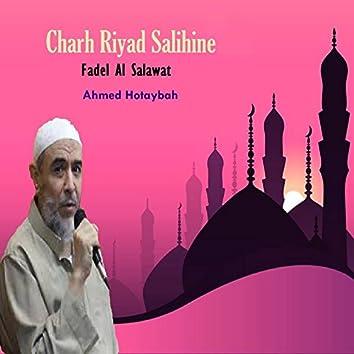 Charh Riyad Salihine (Fadel Al Salawat)