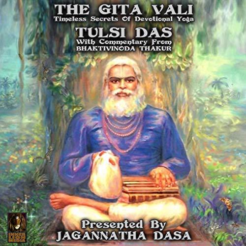 The Gita Vali Timeless Secret of Devotional Yoga cover art