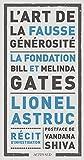 L'art de la fausse générosité: La fondation Bill et Melinda Gates