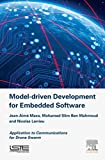 Model Driven Development for Embedded Software: Application to Communications for Drone Swarm (English Edition)