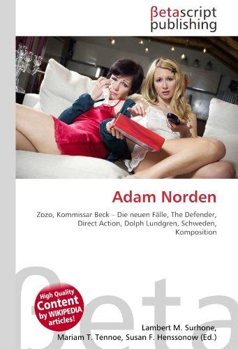 Adam Norden: Zozo, Kommissar Beck – Die neuen Fälle, The Defender, Direct Action, Dolph Lundgren, Schweden, Komposition