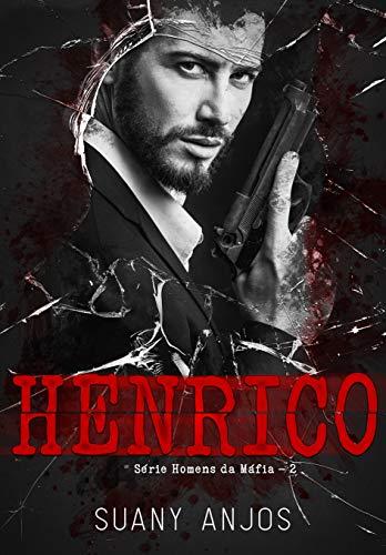 HENRICO (Homens da Máfia Livro 2)
