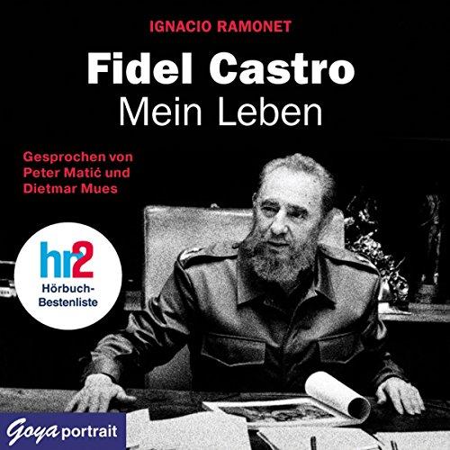 Fidel Castro. Mein Leben Titelbild