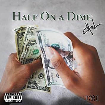 Half On A Dime