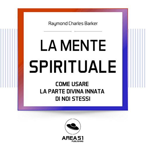 La mente spirituale | Raymond C. Barker