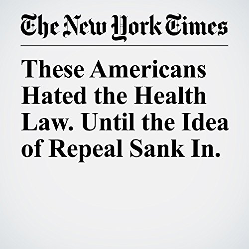 These Americans Hated the Health Law. Until the Idea of Repeal Sank In. copertina