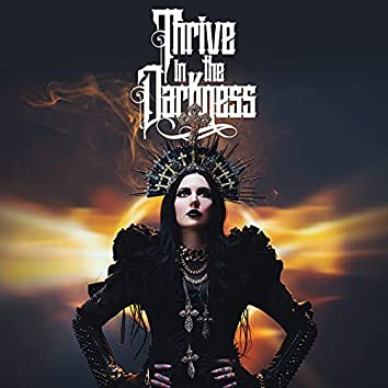 Thrive In The Darkness