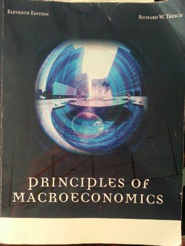 Principles of Macroeconomics Textbook - 11th Edition (Tresch)
