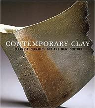 Contemporary Clay: Japanese Ceramics for the New Century