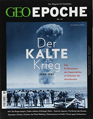 GEO Epoche / GEO Epoche 91/2018 - Der Kalte Krieg: 1947-1991