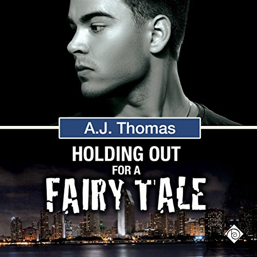 Holding Out for a Fairy Tale: Least Likely Partnership, Book Two