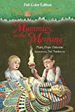 Mummies in the Morning (Full-Color Edition) (Magic Tree House (R))