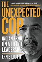 Unexpected Cop: Indiana Ernie on a Life of Leadership