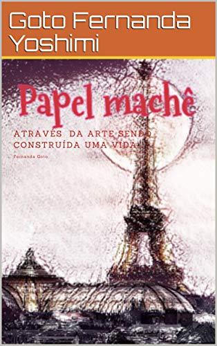 Papel machê (Portuguese Edition)