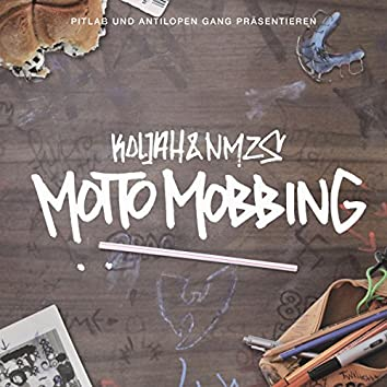 Motto Mobbing