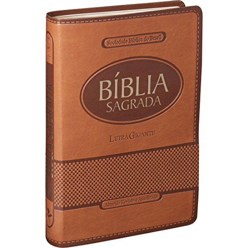 Bíblia Sagrada Letra Gigante - Capa Couro sintético Marrom claro: Almeida Revista e Atualizada (ARA)