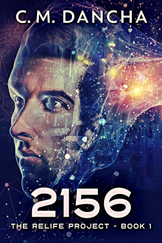 2156 (The ReLife Project Book 1)