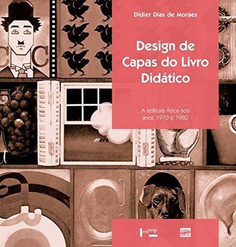 Design de Capas do Livro Didático: a Editora Ática nos Anos 1970 e 1980