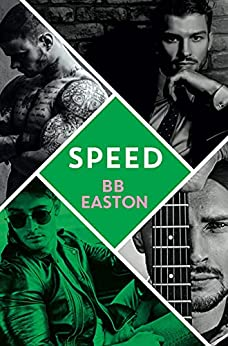 Speed (A 44 Chapters Novel Book 2) by [BB Easton]