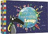 Mes papiers decoupes - Les voyages secrets de Loup