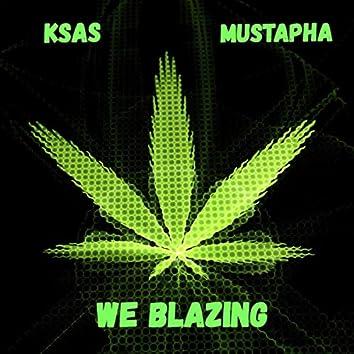 WE BLAZING