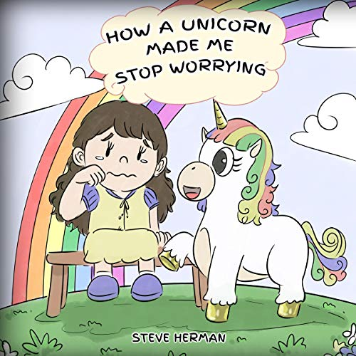 How a Unicorn Made Me Stop Worrying cover art