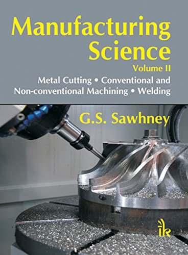 Manufacturing Science Volume- II (English Edition)