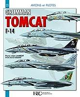 Grumman F-14 Tomcat (Avions et Pilotes)